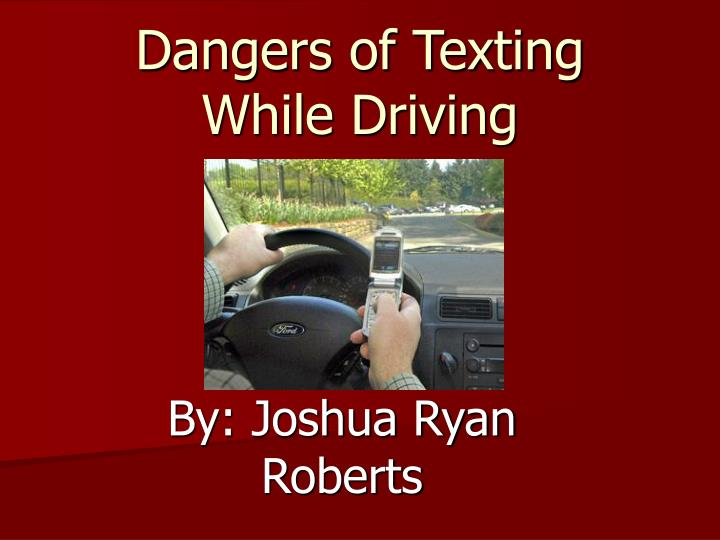 ppt dangers of texting while driving powerpoint presentation id 2991451. Black Bedroom Furniture Sets. Home Design Ideas