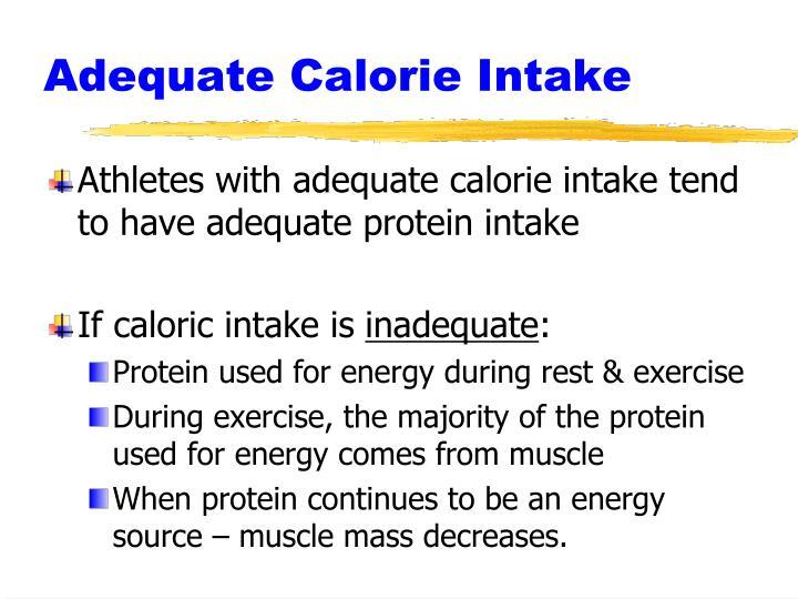 Adequate Calorie Intake