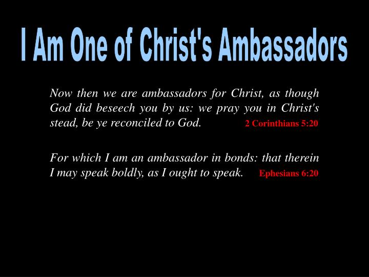 I Am One of Christ's Ambassadors