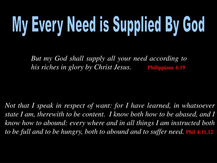My Every Need is Supplied By God