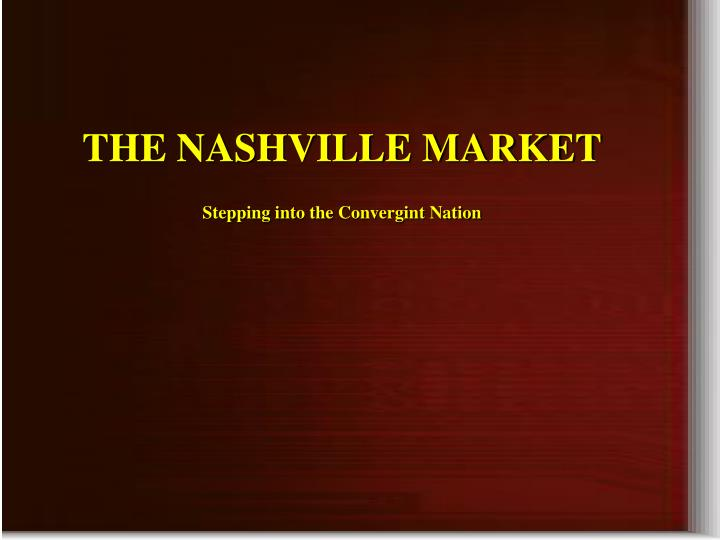 THE NASHVILLE MARKET