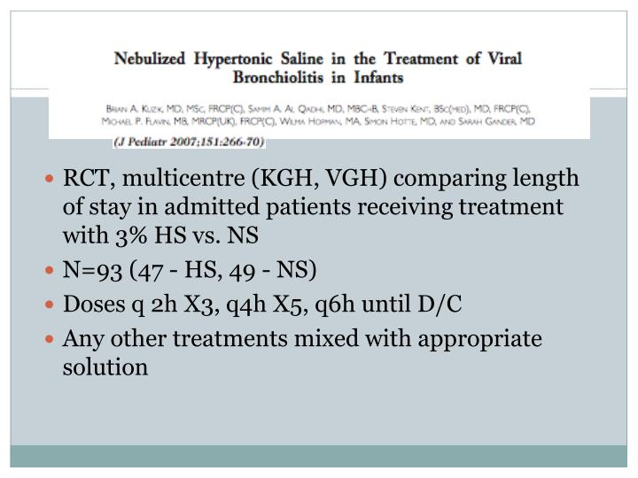 RCT, multicentre (KGH, VGH) comparing length of stay in admitted patients receiving treatment with 3% HS vs. NS
