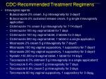 cdc recommended treatment regimens
