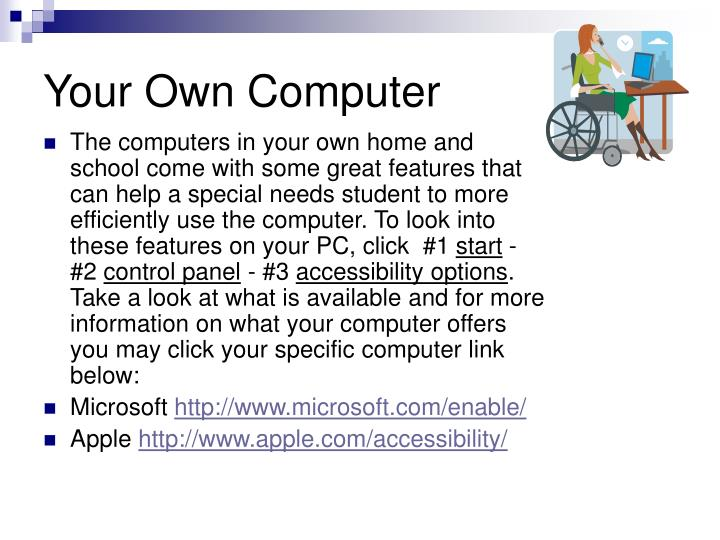 Your own computer