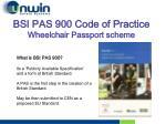 bsi pas 900 code of practice wheelchair passport scheme