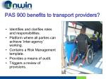 pas 900 benefits to transport providers
