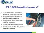 pas 900 benefits to users