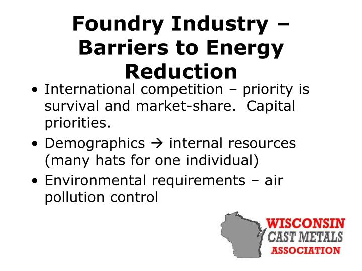 Foundry Industry – Barriers to Energy Reduction
