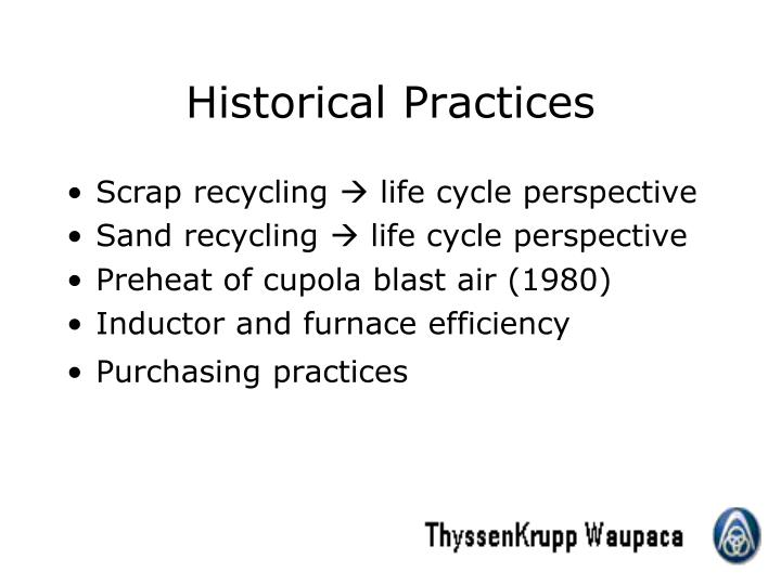 Historical Practices