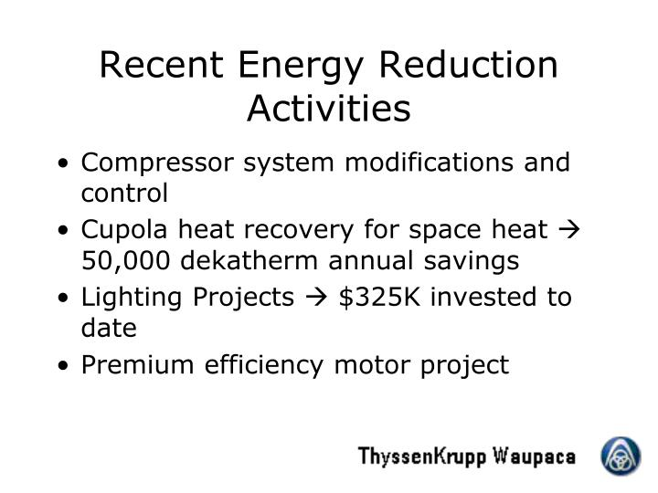 Recent Energy Reduction Activities