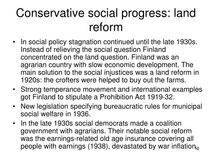 Conservative social progress: land reform