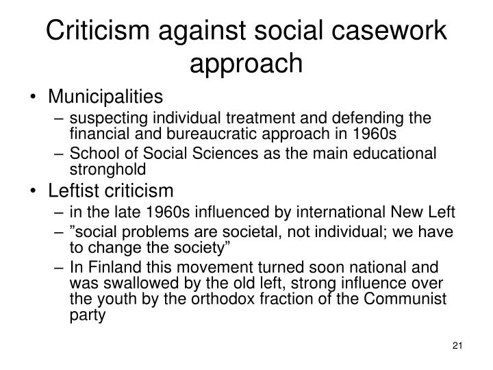 Criticism against social casework approach
