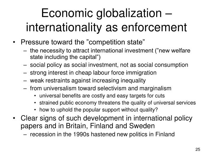 Economic globalization – internationality as enforcement