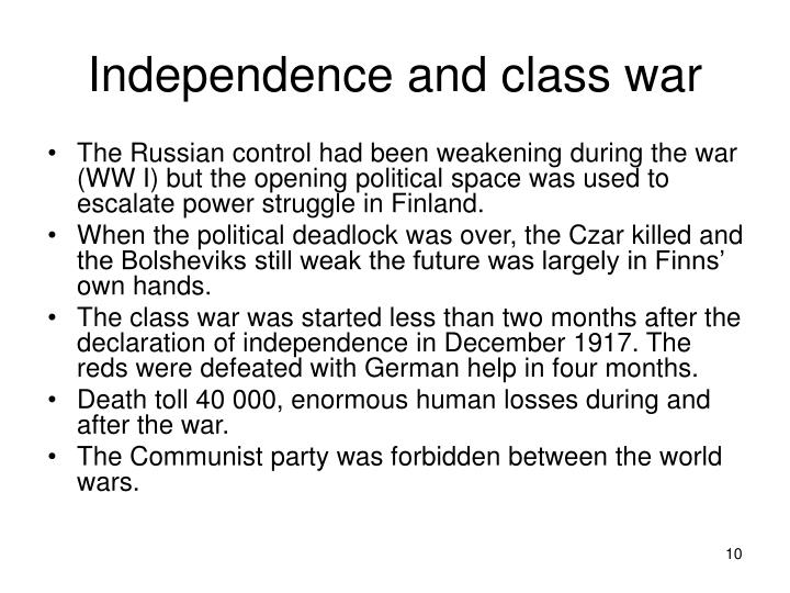 Independence and class war