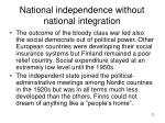 national independence without national integration