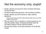 not the economy only stupid