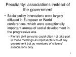 peculiarity associations instead of the government