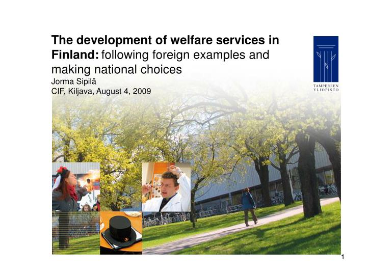The development of welfare services in Finland: