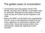 the golden years of universalism