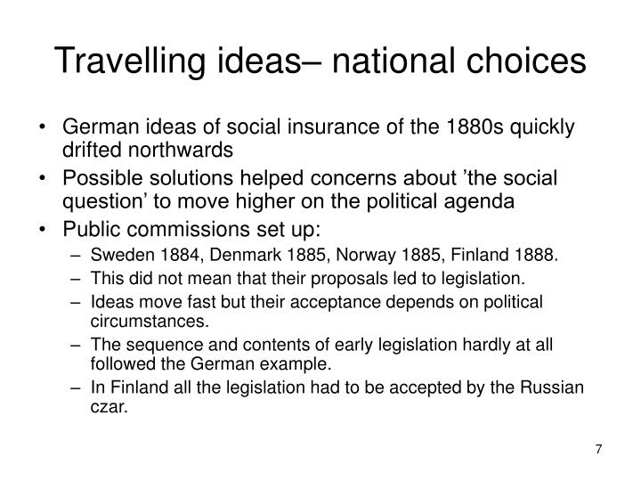 Travelling ideas– national choices