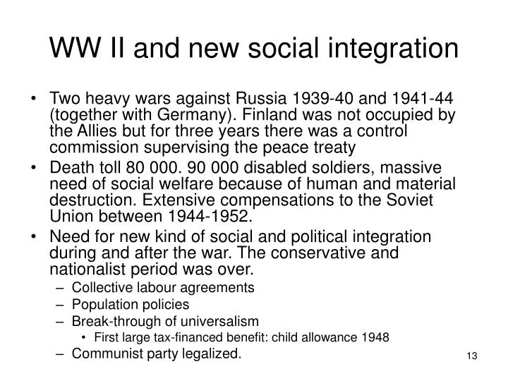 WW II and new social integration