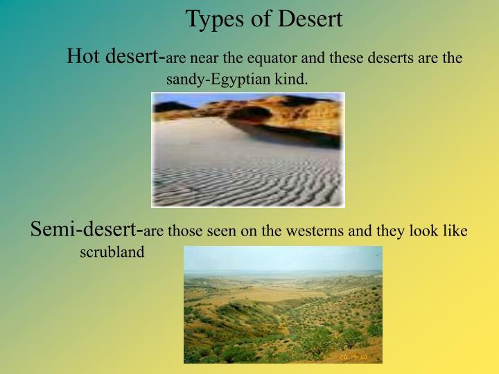 Hot desert-