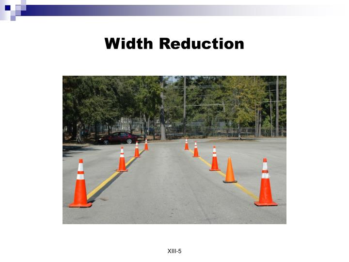 Width Reduction