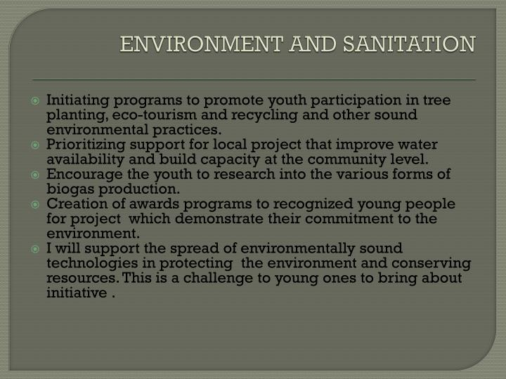 ENVIRONMENT AND SANITATION