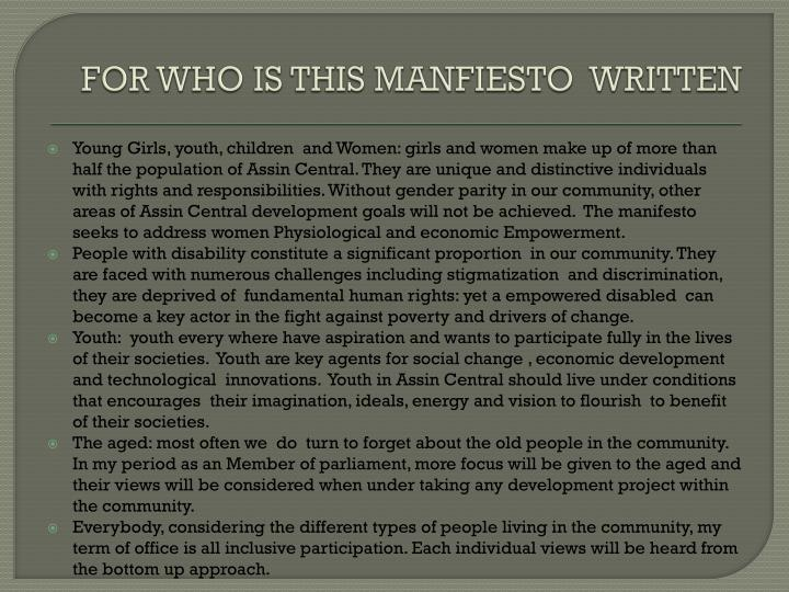 FOR WHO IS THIS MANFIESTO  WRITTEN