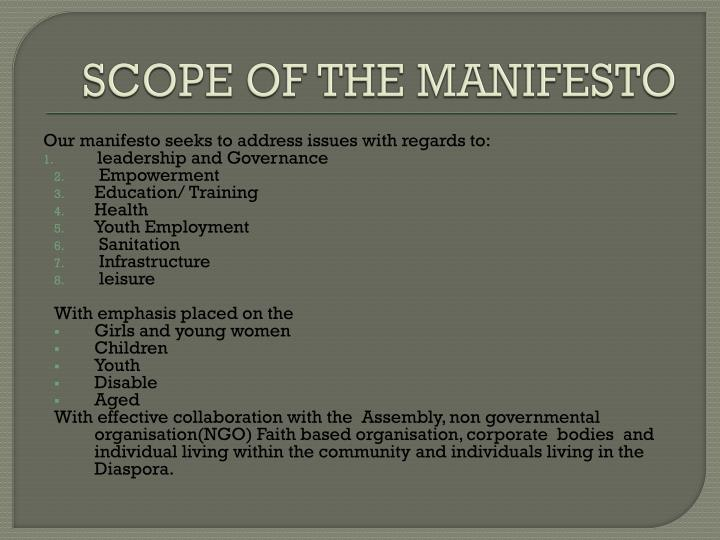 SCOPE OF THE MANIFESTO
