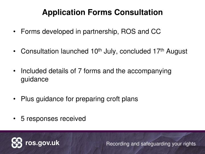 Forms developed in partnership, ROS and CC
