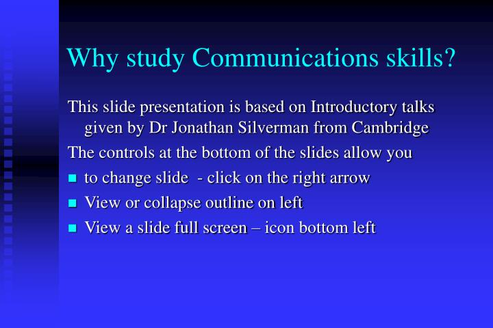 Why study communications skills
