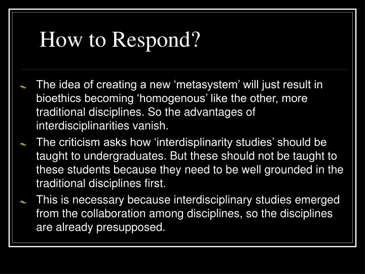 How to Respond?