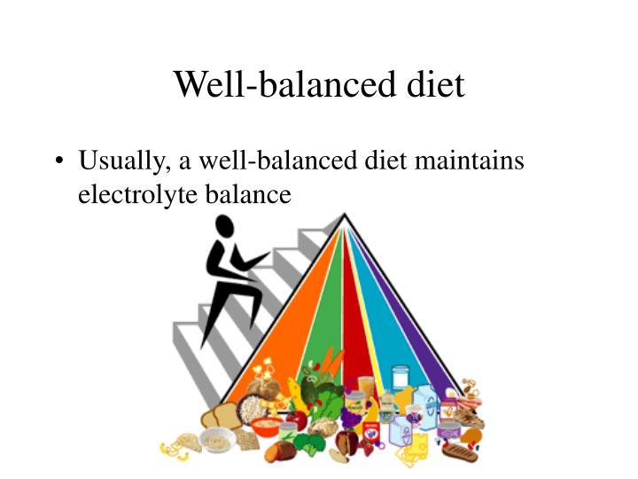 Well-balanced diet