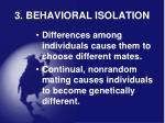 3 behavioral isolation