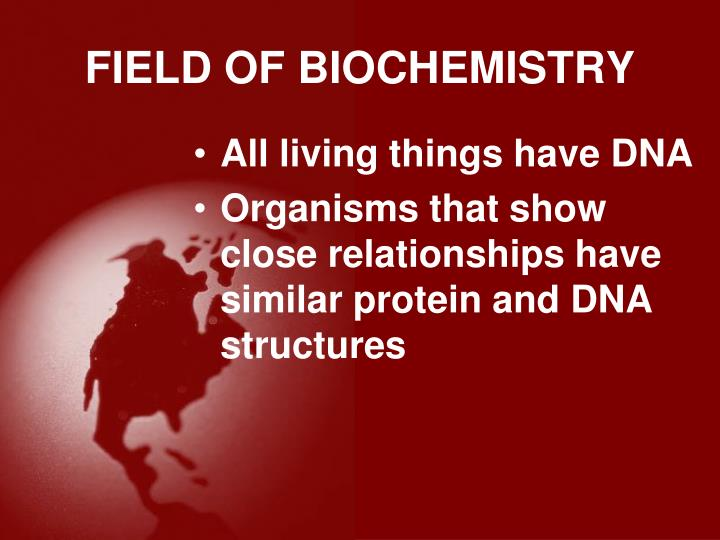 FIELD OF BIOCHEMISTRY
