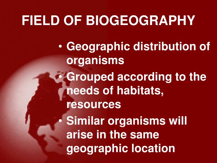 FIELD OF BIOGEOGRAPHY