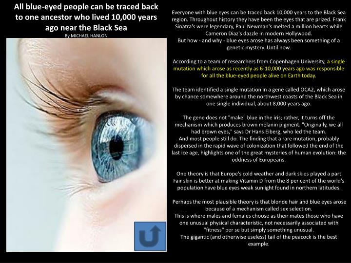 All blue-eyed people can be traced back to one ancestor who lived 10,000 years ago near the Black Sea