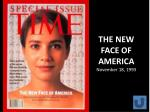 the new face of america november 18 1993