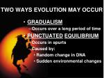 two ways evolution may occur