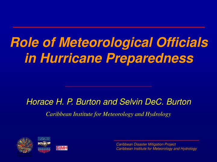 Role of meteorological officials in hurricane preparedness
