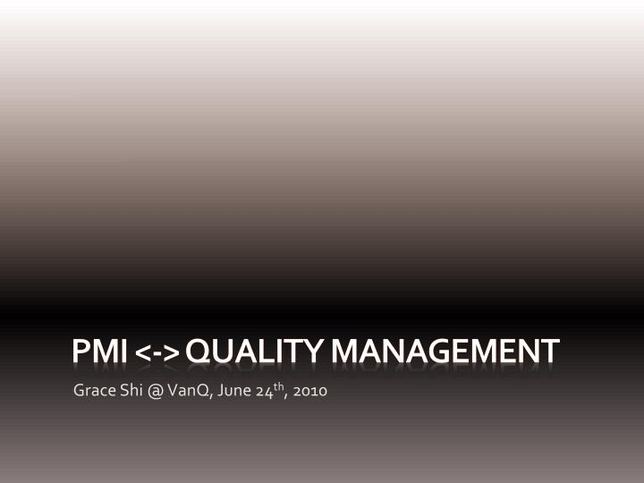 Pmi quality management