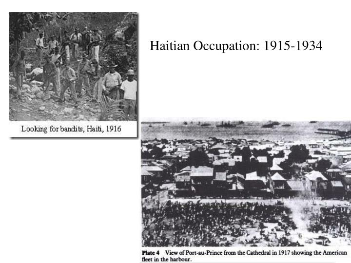 Haitian Occupation: 1915-1934