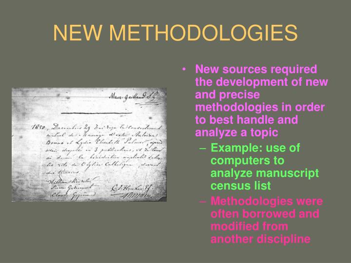NEW METHODOLOGIES