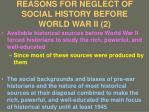 reasons for neglect of social history before world war ii 2