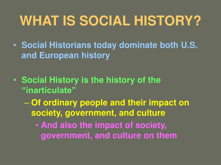 What is social history