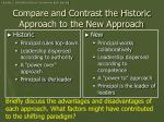 compare and contrast the historic approach to the new approach