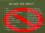 do not ask about