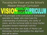 focusing the vision and the school s mission through curriculum
