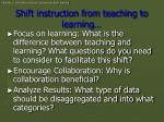 shift instruction from teaching to learning